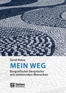 Mein Weg - Buch von Gerd Riese