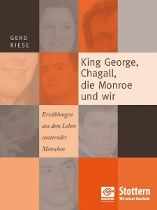 King George, Chagall, die Monroe und wir - Buch von Gerd Riese